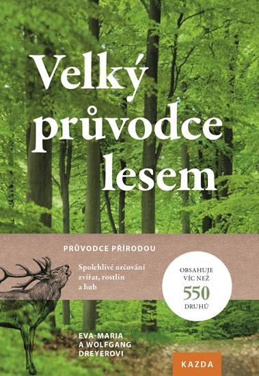 Kniha Veľký sprievodca lesom