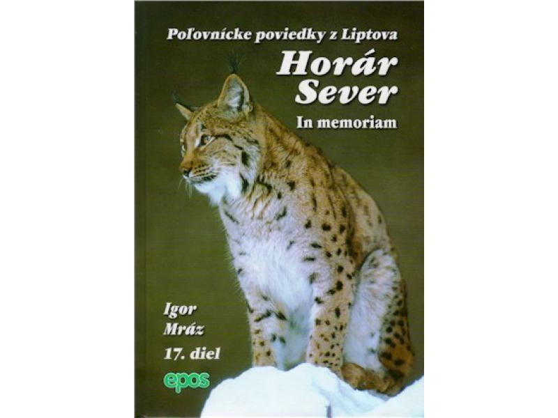 Horár Sever - In memorian 17. diel