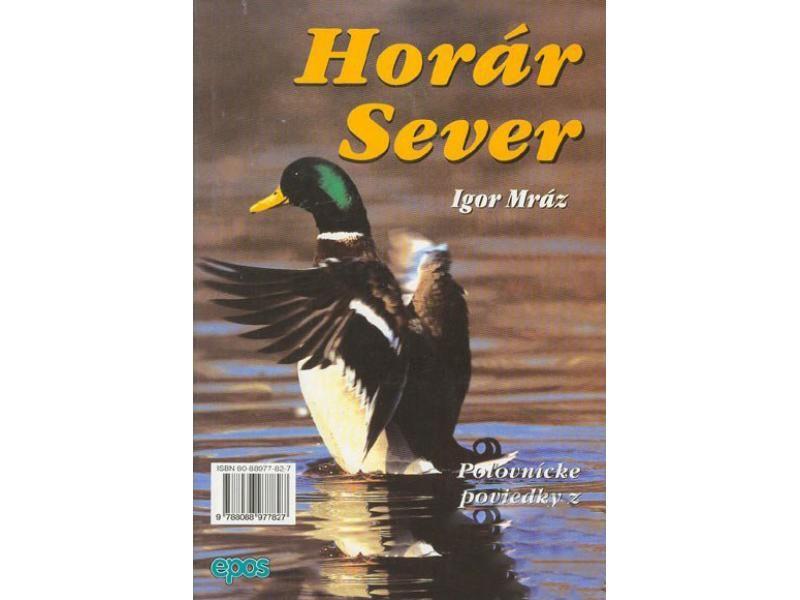 Horár Sever - Spod korún svrčín 8. diel