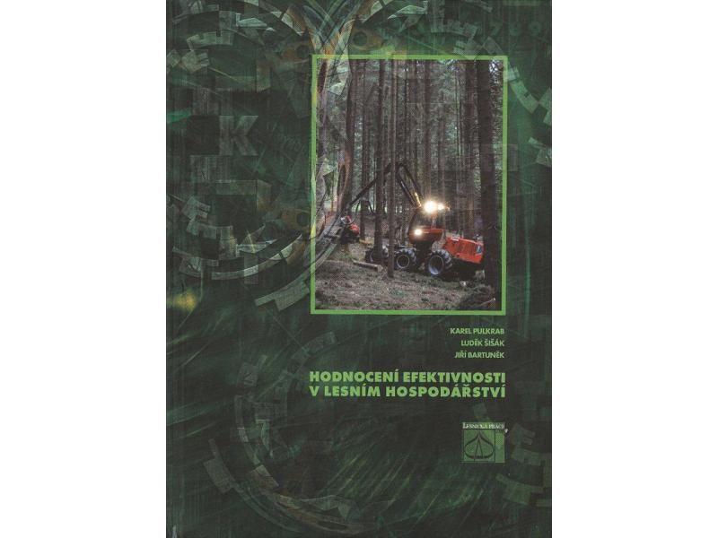 Kniha Hodnotenie efektívnosti v lesnom hospodárstve