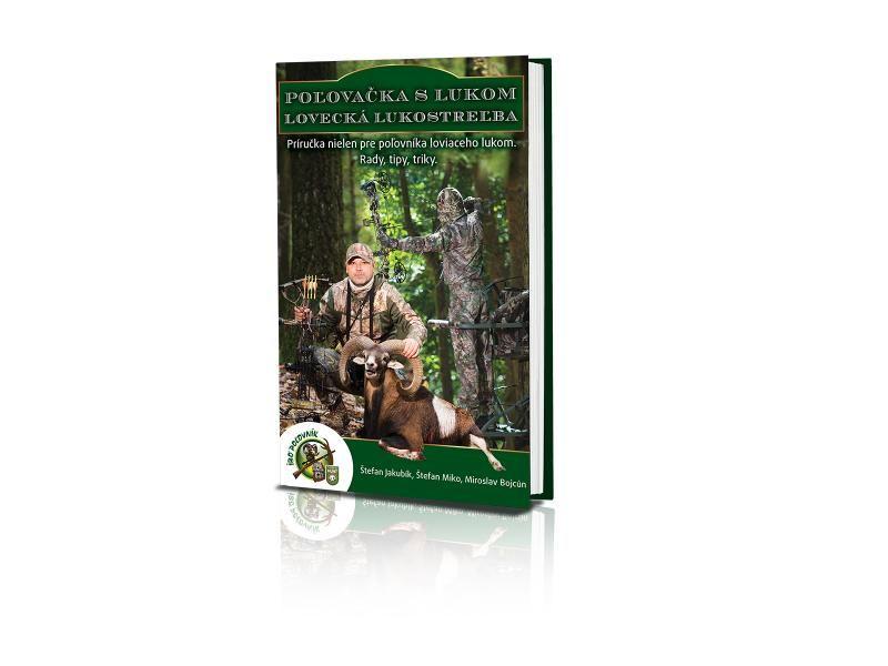 Kniha Poľovačka s lukom - lovecká lukostreľba