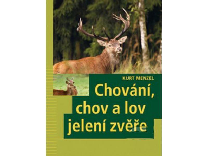 Kniha Správanie chov a lov jelenej zveri